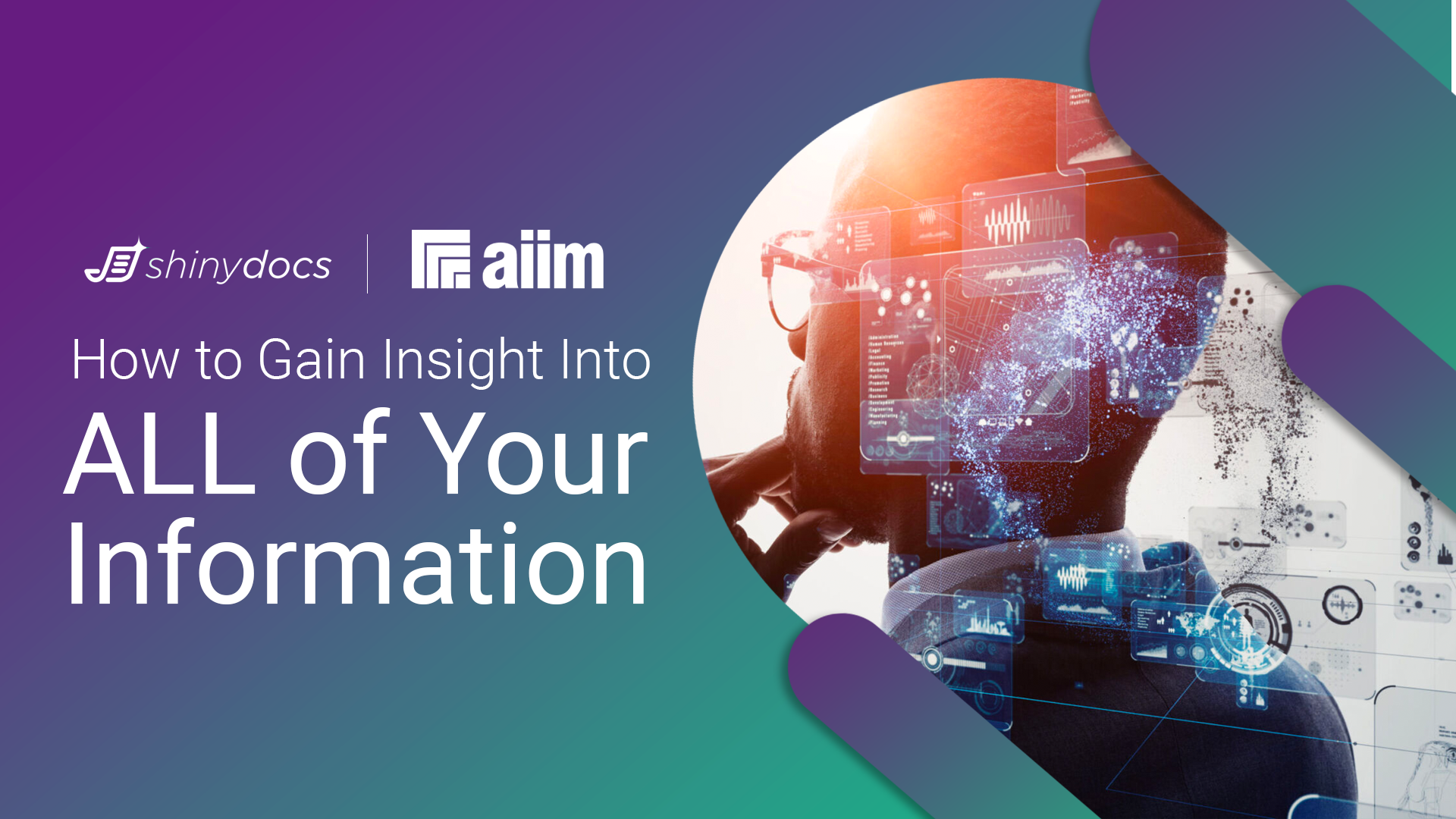 AIIM Webinar: How to Gain Insight into ALL Your Information