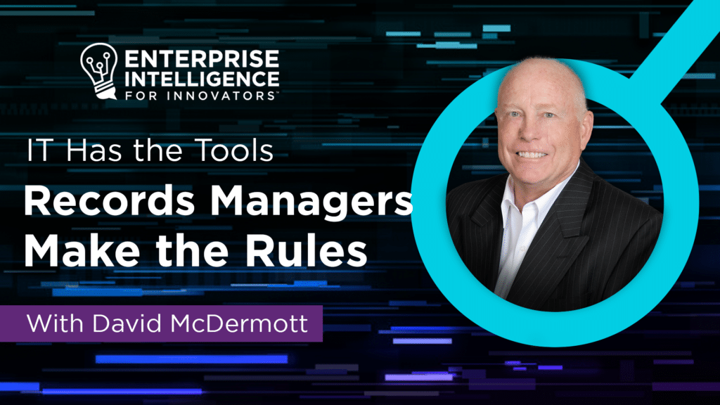 Episode 6: David McDermott, IT Has the Tools, RM Makes the Rules
