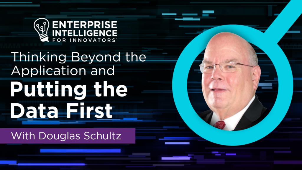 Episode 7: Douglas Schultz, Putting the Data First