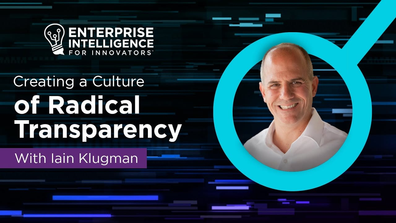 Iain Klugman and Creating a Culture of Radical Transparency
